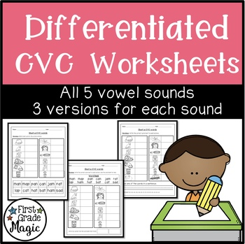Short Vowel CVC Word Worksheets for Word Work {DIFFERENTIATED}