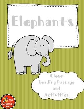 Differentiated Close Reading of Elephants Article