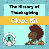 Differentiated Cloze Kit-The History of Thanksgiving
