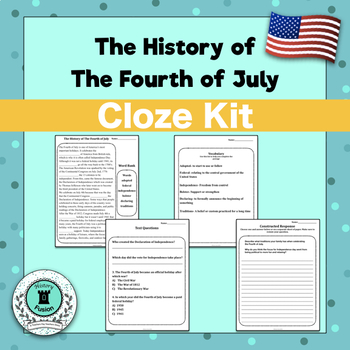 Differentiated Cloze Kit-The History of the Fourth of July
