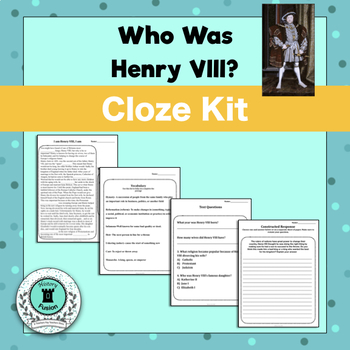 Differentiated Cloze Kit-Who Was Henry VIII?