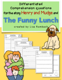 Differentiated Comprehension Questions Henry and Mudge and The Funny Lunch