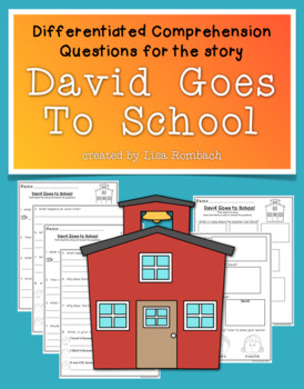 Differentiated Comprehension Questions for David Goes To School