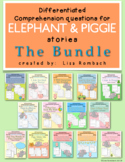 Differentiated Comprehension Questions for Elephant & Pigg