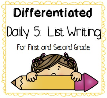 Differentiated Daily 5 List Writing