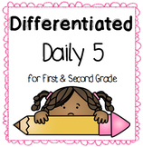 Differentiated Daily 5 for First and Second Grade