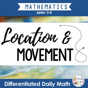 Differentiated Daily Math: Location and Movement