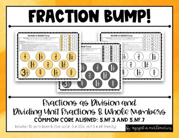 Dividing Unit Fractions and Whole Numbers & Fractions as Division BUMP!