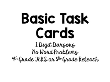 Differentiated Division Task Cards (4th and 5th)