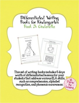 Differentiated ELA Books for Kindergarten, #3: Cinderella