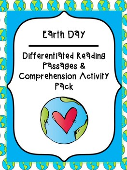 Differentiated Earth Day Reading Comprehension Activity Pack