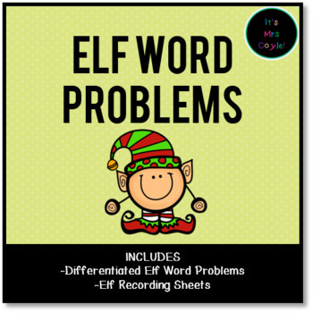 Differentiated Elf Word Problems