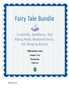 Differentiated Fairy Tales Bundle for Common Core