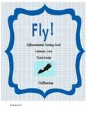 "Differentiated Fantasy Unit ""Fly!"" Common Core"