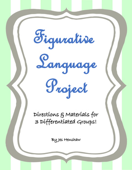 Figurative Language Project - Differentiated into 3 Tiers