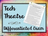 Technical Theatre Differentiated Final Project/Exam