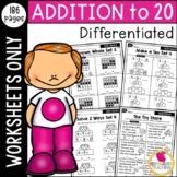 Differentiated First Grade Addition to 20 Worksheets