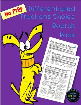NO PREP Differentiated Fractions Choice Boards