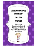 Differentiated Friendly Letter Writing Frames