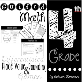 Differentiated Guided Math Games for Place Value and Rounding