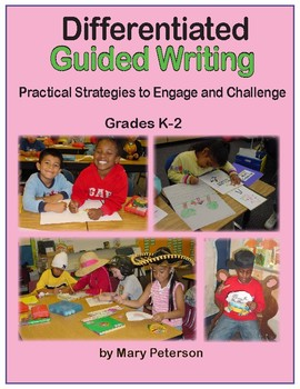 Differentiated Guided Writing Grades K-2