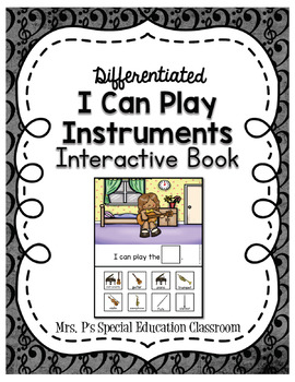 Differentiated I Can Play Instruments Interactive Book