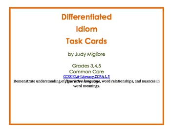 Differentiated Idiom Task Cards for Common Core Grades 3-5