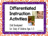 Differentiated Instruction Activities - Child Development - Toddlers