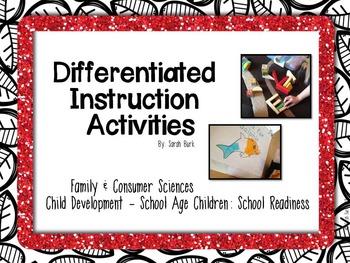Differentiated Instruction Activities - Child Development: