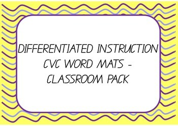 Differentiated Instruction - CVC Word Mats