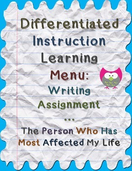 Differentiated Instruction Menu: The Person Who Has Most Affected My Life