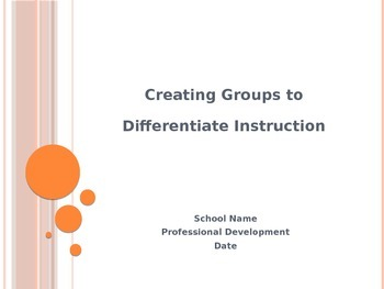 Differentiated Instruction Presentation for Staff Development
