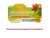 Differentiated Instruction - Professional Development Pres