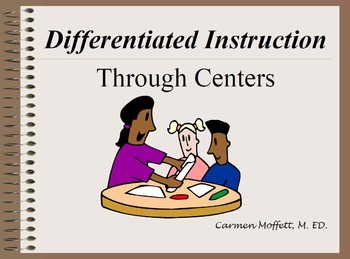 Differentiated Instruction Through Centers