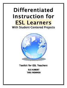 Differentiated Instruction for ESL Learners-Toolkit for ESL Teachers