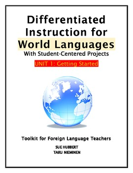 Differentiated Instruction for World Languages-Unit 1: Getting Started