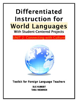 Differentiated Instruction for World Languages-Unit 2: Connecting with Culture