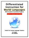 Differentiated Instruction for World Languages-Unit 3: Hom