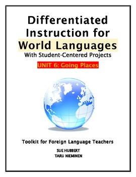 Differentiated Instruction for World Languages-Unit 6: Going Places