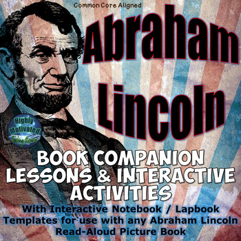Differentiated Interactive Activities for any Picture Book of Abraham Lincoln