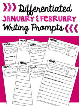 Differentiated January and February Writing Prompts
