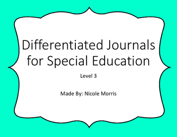 Differentiated Journals for Special Education Level 3