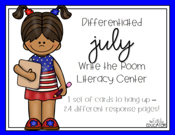 Differentiated July Write the Room Center