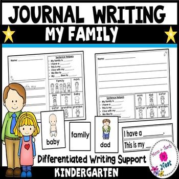 My Family-Kindergarten Journal Writing Differentiated