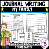 Kindergarten Journal Writing Differentiated Prompts- My Family