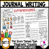 Kindergarten Journal Writing Prompts Differentiated- Set 2
