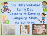 Differentiated Language Lessons to Celebrate Earth Day Upp
