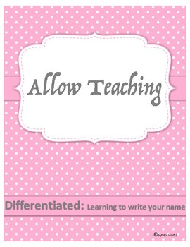 Differentiated: Learning to Write Your Name