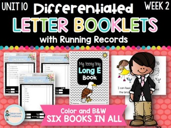 Differentiated Letter Booklets and Running Records (Unit 10, Week 2) Long E