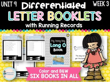 Differentiated Letter Booklets and Running Records (Unit 9, Week 3) Long O
